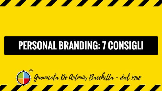 personal branding 7 consigli