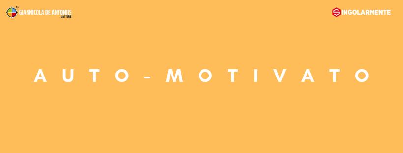 Auto-Motivato